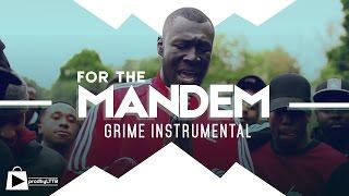 "Skepta x Stormzy Type beat || Grime Instrumental - ""For The Mandem"" (prod by LTTB)"