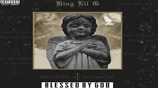 King Lil G - California Dreamin (Blessed By God) NEW 2017