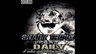 shady Triplx feat. Daily - K nha guitarra na mom