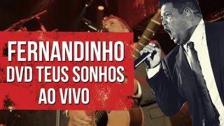 DVD Teus Sonhos Fernandinho ao Vivo - Trailer Oficial