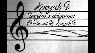 Knozah` B. - TESZEM A DOLGOMAT