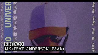 Kintaro - Mk (feat. Anderson .Paak)