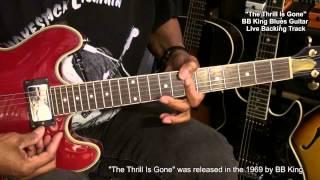 Bm - THE THRILL IS GONE B.B. King Tribute Live Guitar Practice Backing Track EricBlackmonMusicHD