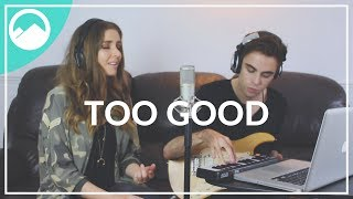 Drake ft. Rihanna - Too Good - ROLLUPHILLS & Esmée Denters Cover