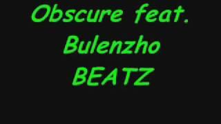 Obscure feat. Bulenzho BEATZ - 100 Wünsche
