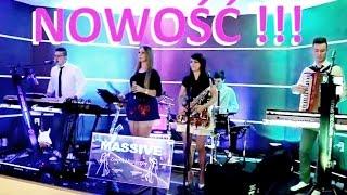 Zespół MASSIVE - Córka Sołtysowa (wersja 2016) PŁOCK, ŁÓDŹ, TORUŃ