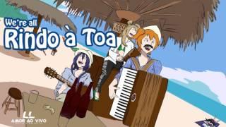 We're All Rindo à Toa - Falamansa ft. µ's (Amor Ao Vivo Mashup EP)