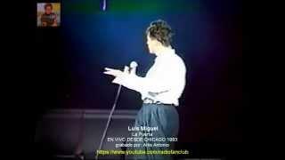 Luis Miguel: LA PUERTA (LIVE) Chicago 1993 (VIDEO ORIGINAL)
