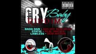 Bada Dan - Bus Off Dem Head (Cry Baby Riddim 2013)