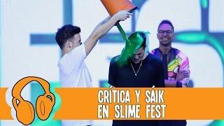 Crítica y Sáik: Concierto Slime Fest