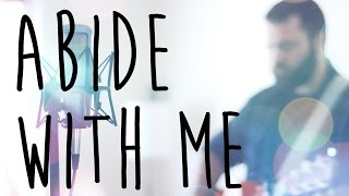 Abide With Me by Indelible Grace (Acoustic Hymn Cover by Reawaken)