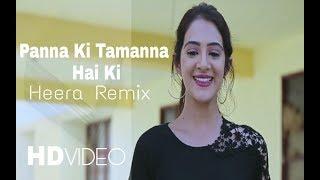 Panna Ki Tamanna Hai Ki Heera Remix || Romantic love Story Video || Mathur Creation