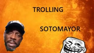 TROLLING SOTOMAYOR LIVE SAYING MILK AND FRIED CHICKEN!!! MUST WATCH!!! SO FUNNY