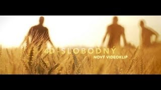 4D - Slobodny (Official Music Video)