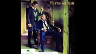 Fares Karam - Elli Byekzob 3a Marto / فارس كرم - اللي بيكذب على مرتو