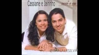Cassiane e Jairinho  - Autor do nosso amor