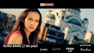 Euro Band // Ne placi // 2014 // official video