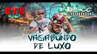 Vagabundo de Luxo - CTS KAMIKA-Z (disco coutada)