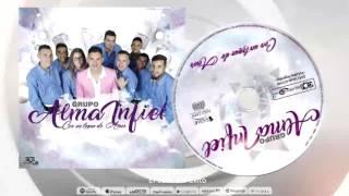 ALMA INFIEL - Me vas a extrañar (CD Con un toque de amor)