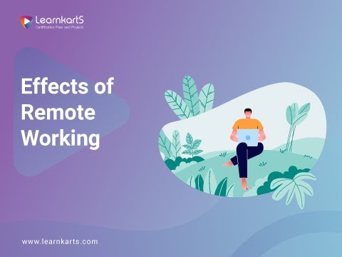 Effects of Remote Working