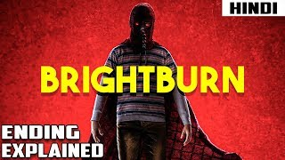 BRIGHTBURN (2019) Explained in 11 Minutes | Haunting Tube in Hindi
