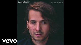 Bobby Bazini - One Last Time (Audio)