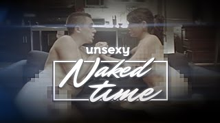 Unsexy Naked Time (Music Video)