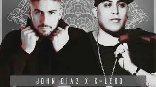 COMO LO HACES TU - K-LERO ❌ DJ JOHN DIAZ