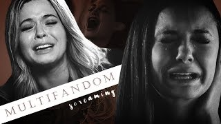 Sad multifandom | screaming
