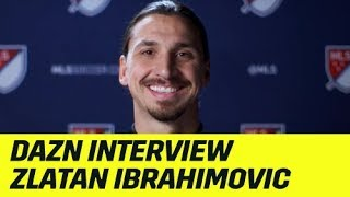 DAZN Interview mit Zlatan Ibrahimovic | DAZN Champions League