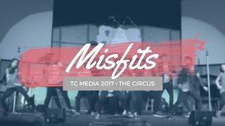 TC Media 2017 - Misfits [1.1]