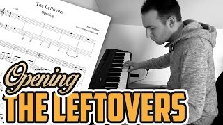 The Leftovers - Opening - Piano Cover
