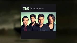 TNK - Öbür Yarım ( Melankoli )