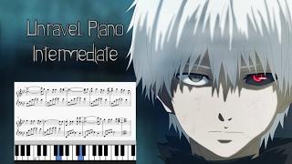 Tokyo Ghoul | Unravel (Intermediate) | Piano Sheet