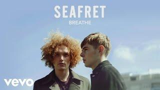 Seafret - Breathe (Audio)