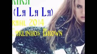 Shakira  - La La La (Ft. Carlinhos Brown) (Audio)