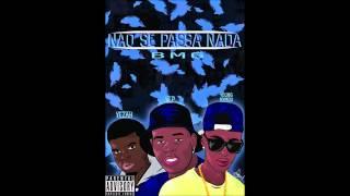 BMG - Não Se Passa Nada Ft. yezah , W P, Young Nymou