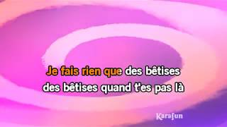 Karaoké Les bêtises - Sabine Paturel *