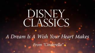 """A Dream Is a Wish Your Heart Makes (Instrumental Philharmonic Orchestra Version) From """"Cinderella"""""""