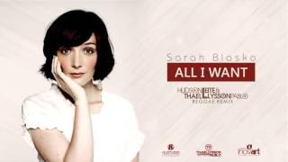 Sarah Blasko - All I Want (Hudson Leite & Thaellysson Pablo Reggae Remix)