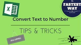 Unknown Features - No formula! Convert Text to Number in a second