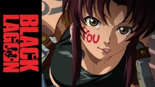 Black Lagoon Premium Edition - Official Opening
