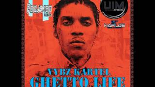 Vybz Kartel -GHETTO LIFE MARCH 2017