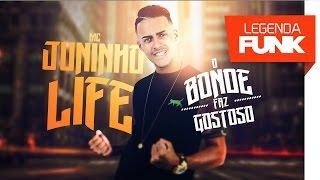 MC Juninho Life - O Bonde Faz Gostoso (Studio THG) Lançamento 2017
