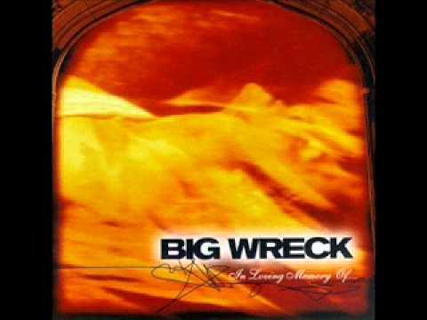 Overemphasizing de Big Wreck Letra y Video