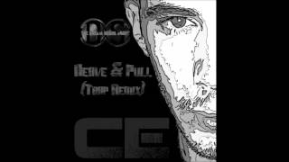 The DS Music - Heave & Pull (Trap Remix Feat. Conscious Entity Sound)