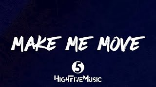 Culture Code - Make Me Move (feat. Karra) [Tradução]