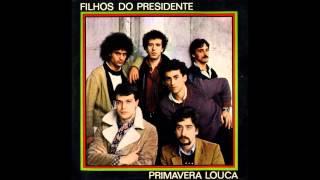 FILHOS DO PRESIDENTE- Rumba-Lá