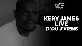 Kery James - Live D'ou je viens