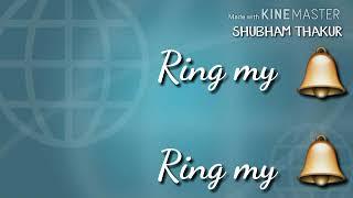 Ring my bells lyrics what's app status